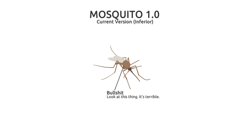 Mosquito 1.0 Is useless